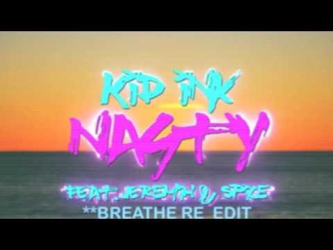 Kid Ink - Nasty (DRUMS ADDED REMIX) ft. Jeremih, Spice