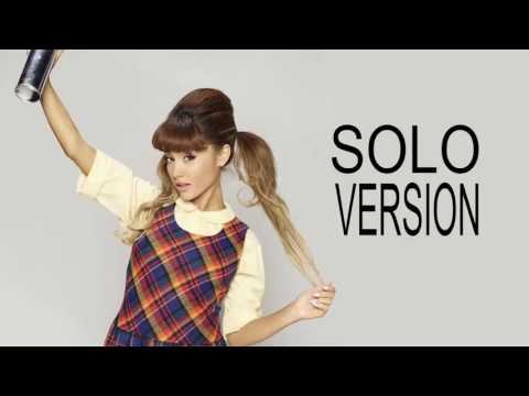 Ariana Grande - Mama I'm a Big Girl Now (Solo Version)