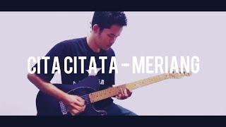 Cita Citata - Meriang (Gitar Cover)