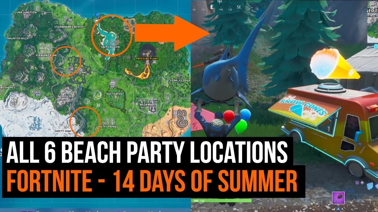 All 6 Beach Party Locations Fortnite 14 Days Of Summer Challenge