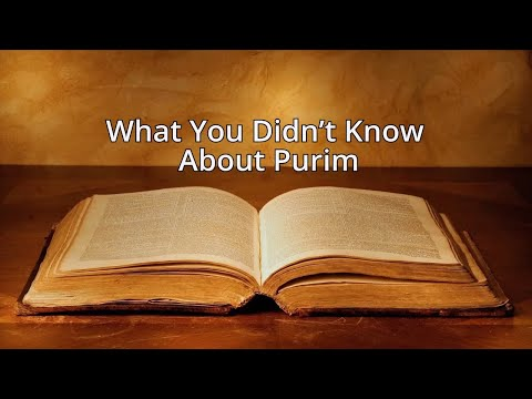 What You Didn't Know About Purim