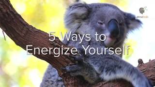 5 Ways to Energize Yourself