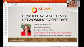 How to Have a Successful Networking Coffee Date Presentation by Christine Hull