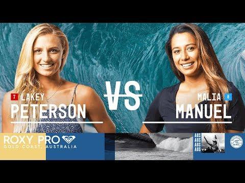 Lakey Peterson vs. Malia Manuel - Semifinals, Heat 1 - Roxy Pro Gold Coast 2018