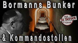 BUNKERBEGEHUNG BORMANNBUNKER UND KOMMANDOSTOLLEN AM OBERSALZBERG - Dokumentation