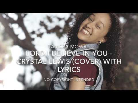 Tamera Mowry- Lord I Believe In You (Crystal Lewis)