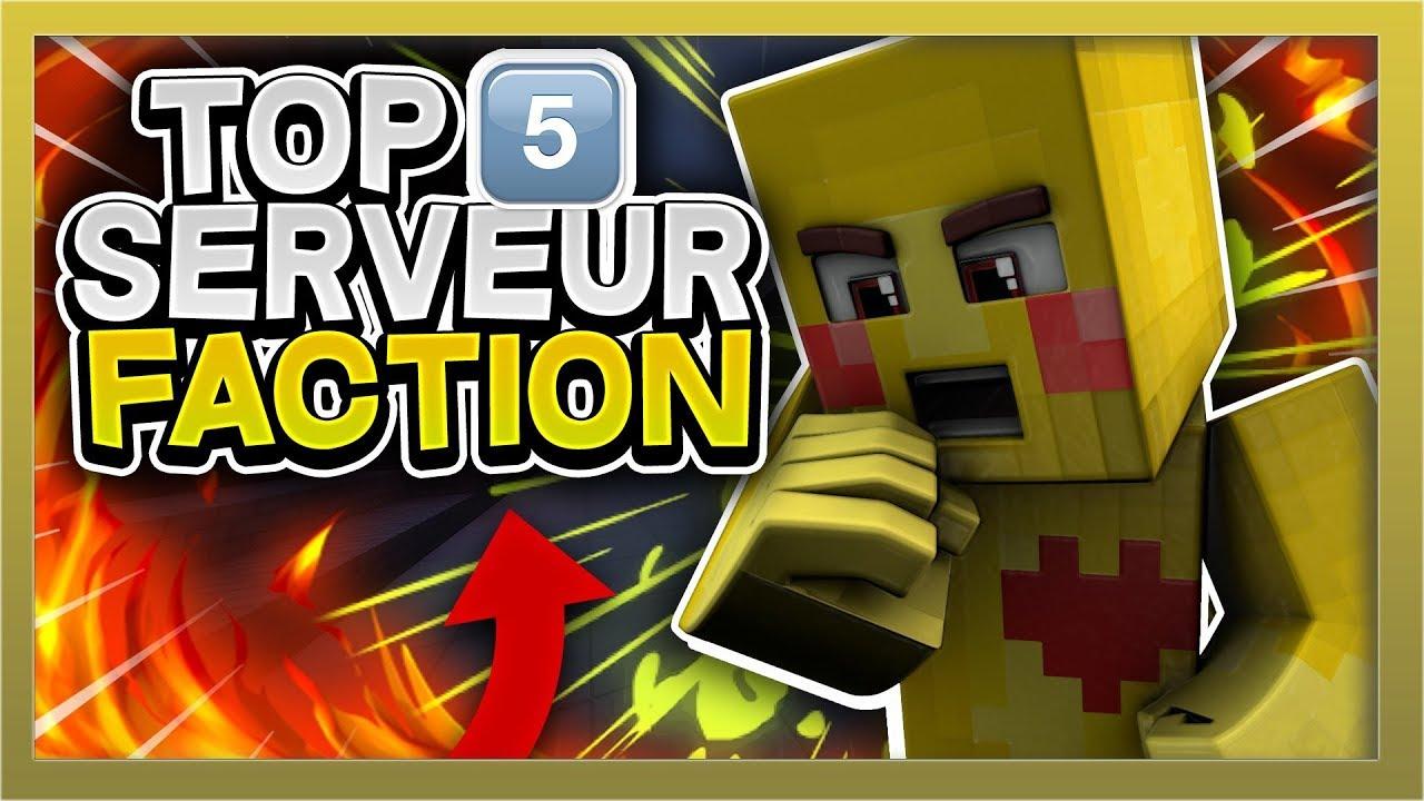 Le Top 5 Des Serveur Pvp Faction 2017 A Voir Youtube