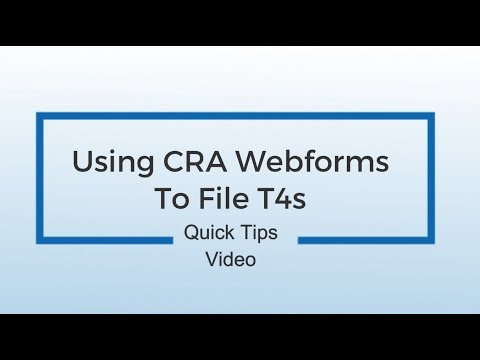 How To Use CRA Web Forms To Submit T4s