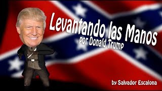 LA CANCIÓN DE DONALD TRUMP - The Donald Trump Song - PARODIA