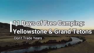 Free Camping: 11 Days at Yellowstone & Grand Tetons