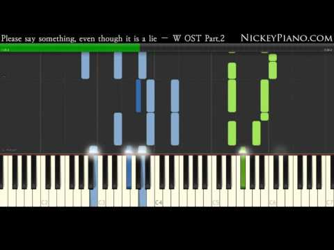 【Tutorial】Please Say Something, Even Though It Is A Lie — W OST Part.2
