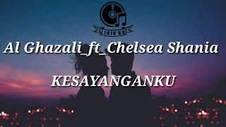 Al Ghazali Ft Chelsea Shania - Kesayanganku Ost Samudra Cinta 2020