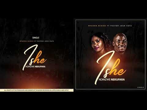 Nyasha Njovo my single ft Pastor Josh Kays - Ishe ndinzwei nekufara