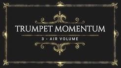 Trumpet Momentum Volume 3 - Air Volume