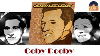 Jerry Lee Lewis - Ooby Dooby (HD) Officiel Seniors Musik