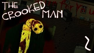 The Crooked Man | Part 2 | JUMPSCARES AND BLOOD