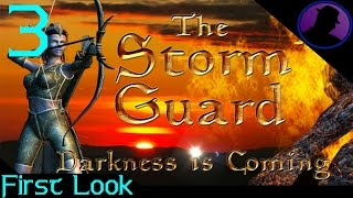First Look - The Storm Guard Darkness Is Coming - Ep. 3 - Learning Skillz!