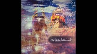 AstroPilot - Fruits of The Imagination (Remastered 2016) [Full Album]