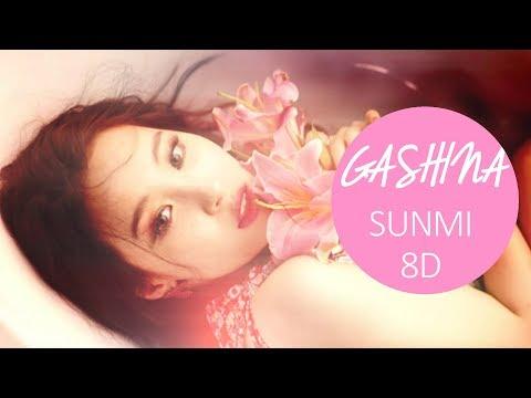SUNMI (선미) - GASHINA (가시나) [8D USE HEADPHONE] 🎧