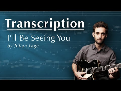 Ill Be Seeing You By Julian Lage Tab Sheet Music Youtube