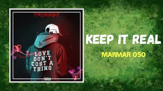 Download MarMar Oso - Keep It Real (Lyrics) feat. Derek King
