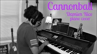 Damien Rice- Cannonball (Piano Cover by Jen Msumba)