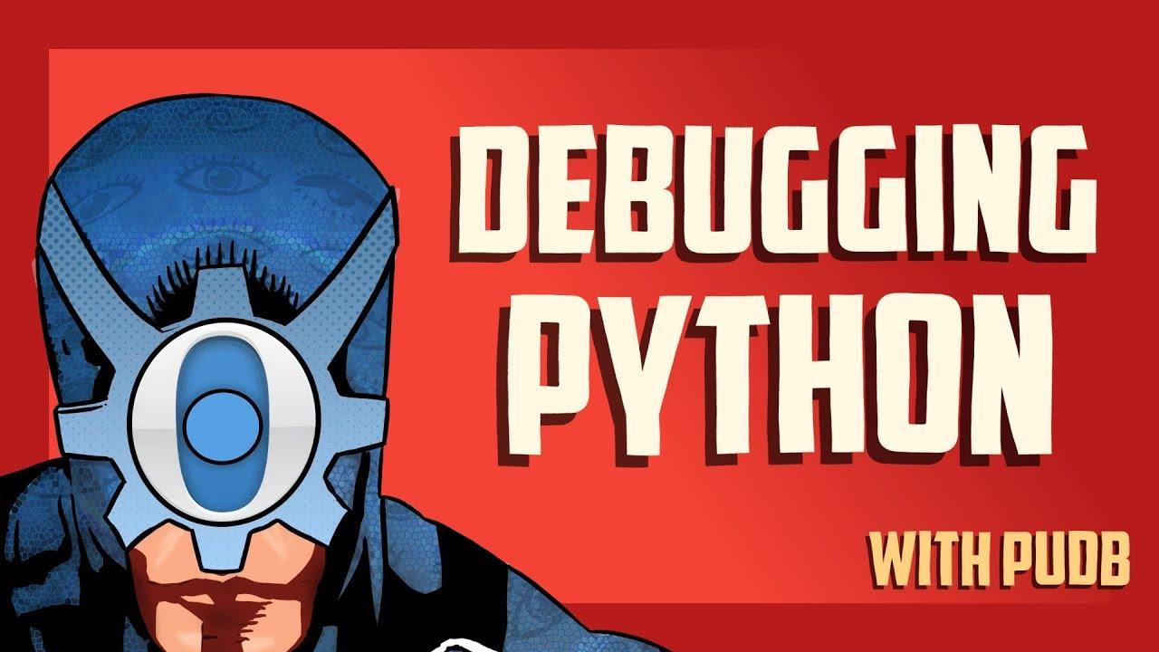 Debugging Python | Python tricks