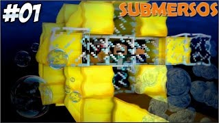 Minecraft - Submersos #1 ESTAMOS VIVOS!