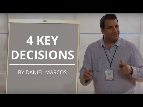 4 Decisions to Grow Your Company into a Top Organization | Daniel Marcos