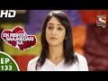 Ek Rishta Saajhedari Ka - एक रिश्ता साझेदारी का - Ep 133 - 20th Feb, 2017 video