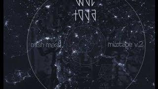 10. Wac Toja - Sztorm Nadciąga (Mish Mash Vol. 2)