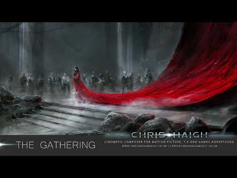 THE GATHERING - Chris Haigh (Uplifting Lush Epic Orchestral Fantasy Film Soundtrack)