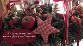 DIY - Adventskranz selber machen in Rot-Weiß schmücken I Landhausstil I Weihnachtsdeko I How to