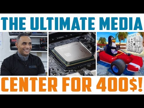 The Ultimate Media Center for Under $400