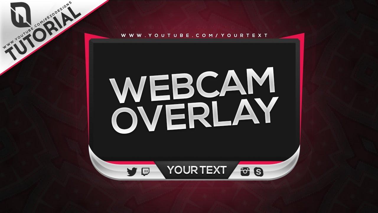 Photoshop Tutorial - Professional Webcam/Facecam Overlay + Template