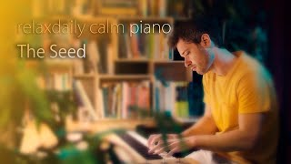 The Seed [piano music for creative minds]