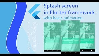 Splash screen in flutter with basic animation(without vocal)