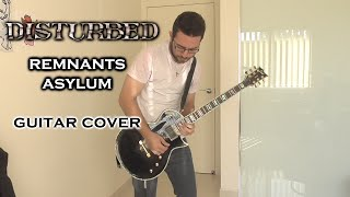 Disturbed  RemnantsAsylum (Guitar Cover)