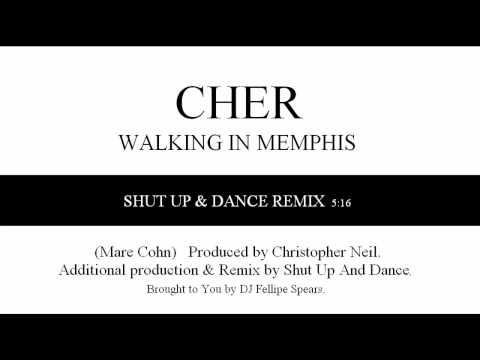 CHER - Walking In Memphis (Shut up! And Dance Club Remix)