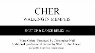 CHER - Walking In Memphis (Shut up! And Dance Club Remix)