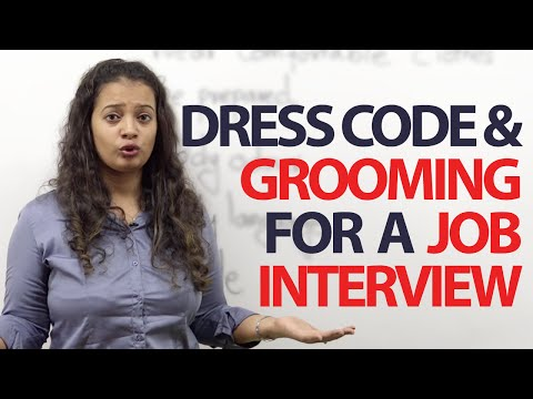 Dress Code Grooming Tips For Job Interview