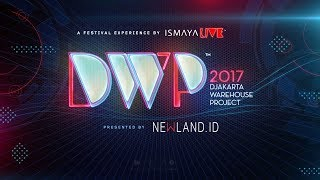 Djakarta Warehouse Project 2017 - #DWP17 Phase 1-3 Video Mix