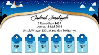 Jadwal Imsakiyah 18 Mei 2018