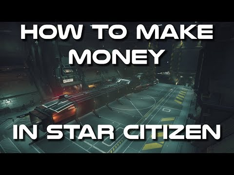 How to Make Money in Star Citizen 3.4