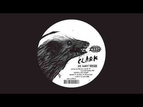 Clark - Honey Badger