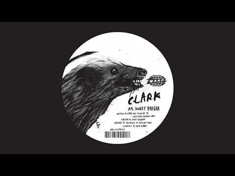Clark - Honey Badger