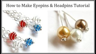 Jewelry Tutorial : How to Make Eyepins & Headpins : Three Types of Wire Wrapping