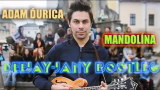 Adam Ďurica - Mandolína (Deejay-jany Bootleg) ( 2014 )