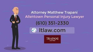 Allentown Personal Injury Lawyer - Trapani Law Firm