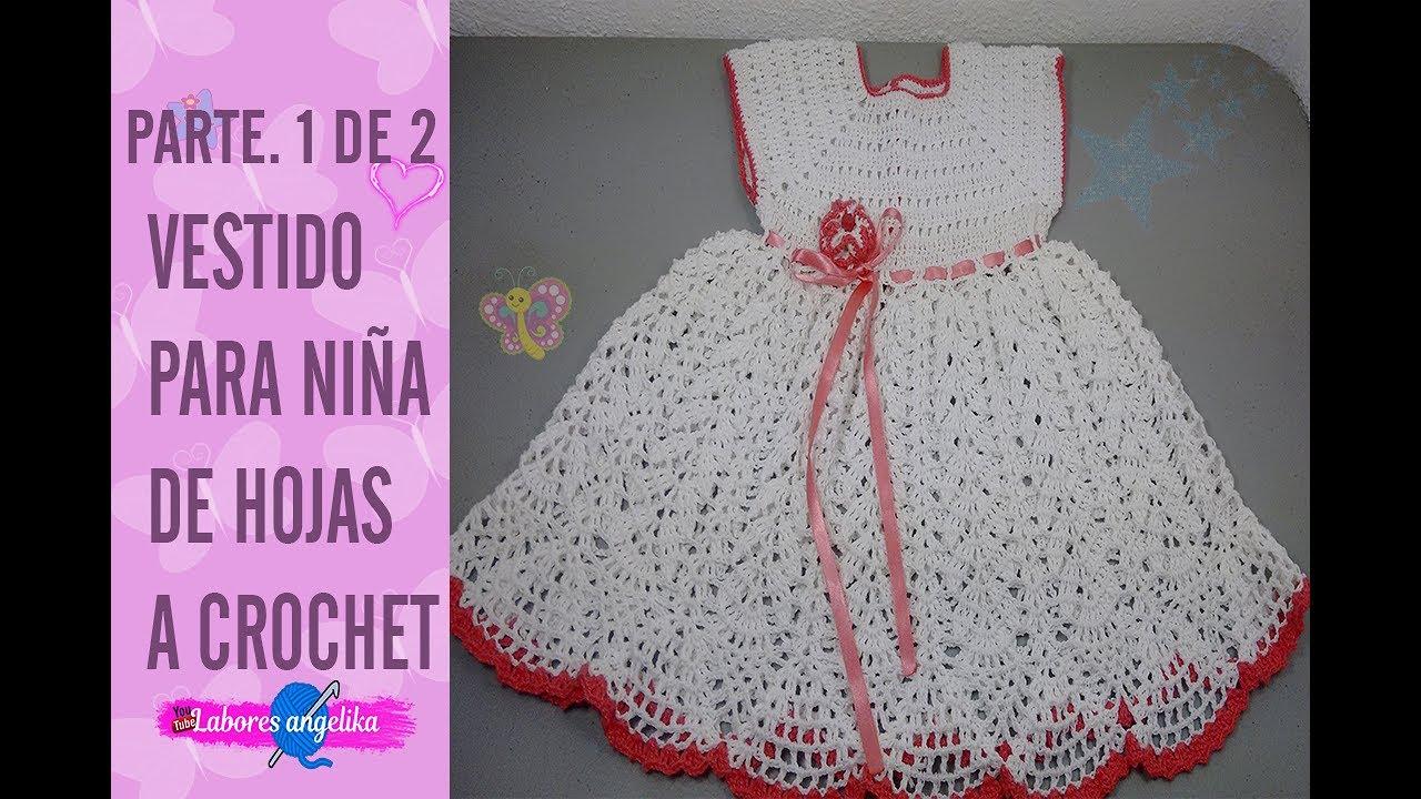 Parte 1 De 2 Vestido Para Niña De Hojas A Crochet Labores Angélika
